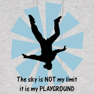 The sky is NOT my limit it is my PLAYGROUND - Men's Hoodie