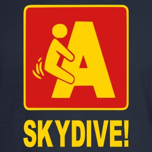 F'n A Skydive! - Men's Long Sleeve T-Shirt