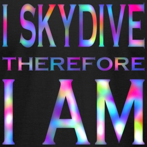 I Skydive Therefore I Am1 T-Shirts - Men's T-Shirt by American Apparel
