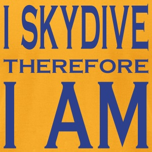 I Skydive Therefore I Am T-Shirts - Men's T-Shirt by American Apparel