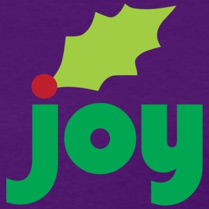 Joy with Holly Leaf and Berry Women's Standard T-Shirt - Women's T-Shirt