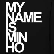 Design ~ [SHINee] My Name is Minho