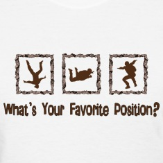 What's Your Favorite Position? Brown Women's T-Shirts