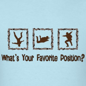 What's Your Favorite Position? Brown T-Shirts - Men's T-Shirt