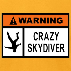 Warning Crazy Skydiver - Men's T-Shirt by American Apparel