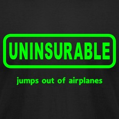 Uninsurable Jumps Out Of Airplanes