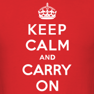 Design ~ Keep Calm and Carry On Mens T-Shirt