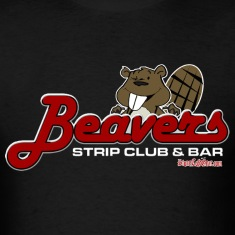 Beaver Strip Club  T-Shirts