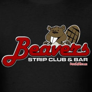 Beaver Strip Club  T-Shirts - Men's T-Shirt