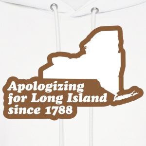 New York - Apologizing for Long Island Hoodie - Men's Hoodie