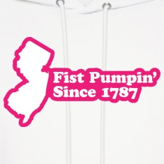 New Jersey - Fist Pumpin' Since 1787 Hoodie