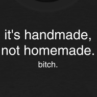Design ~ it's handmade, bitch.