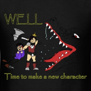 Time to Make a New Character T-Shirts - Men's T-Shirt