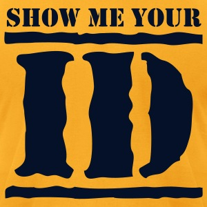 show me your ID identity T-Shirts - Men's T-Shirt by American Apparel