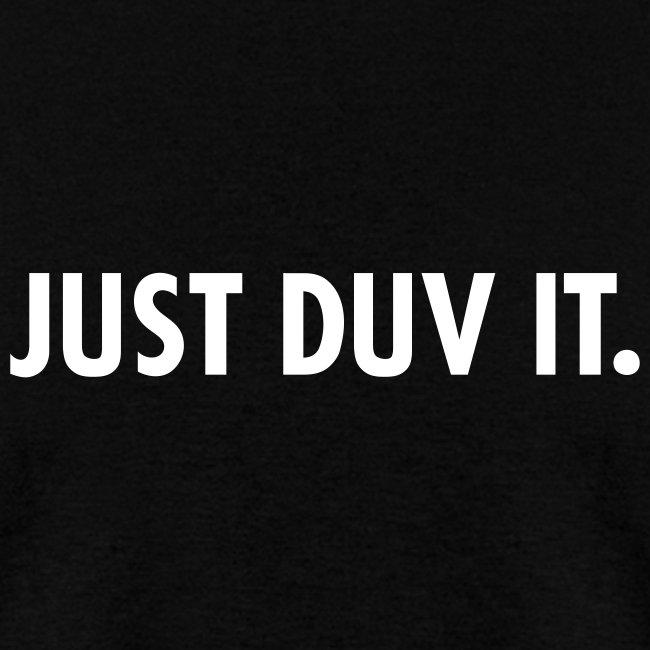 Just Duv It