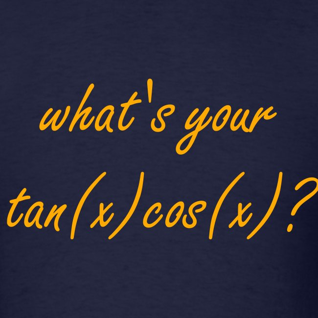 What's your tan(x) cos(x)?
