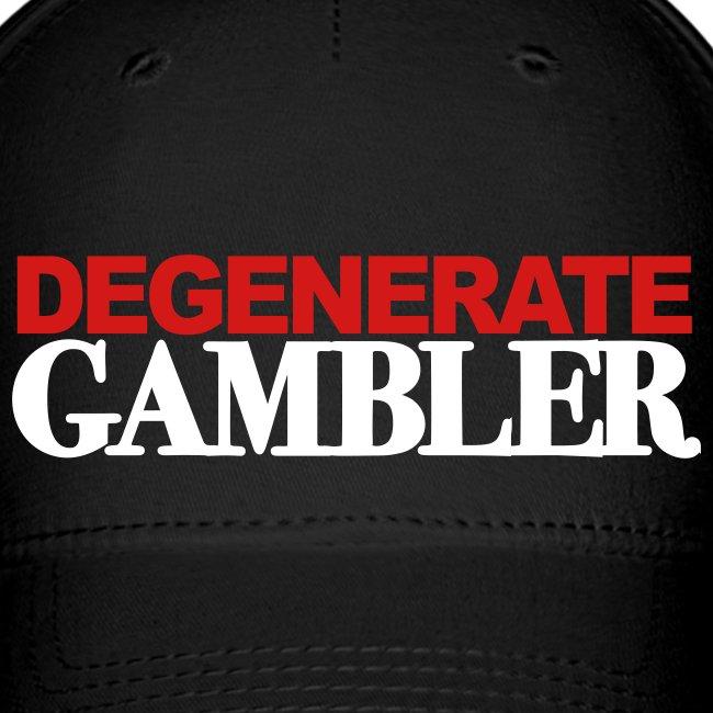 Degenerate Gambler Cap