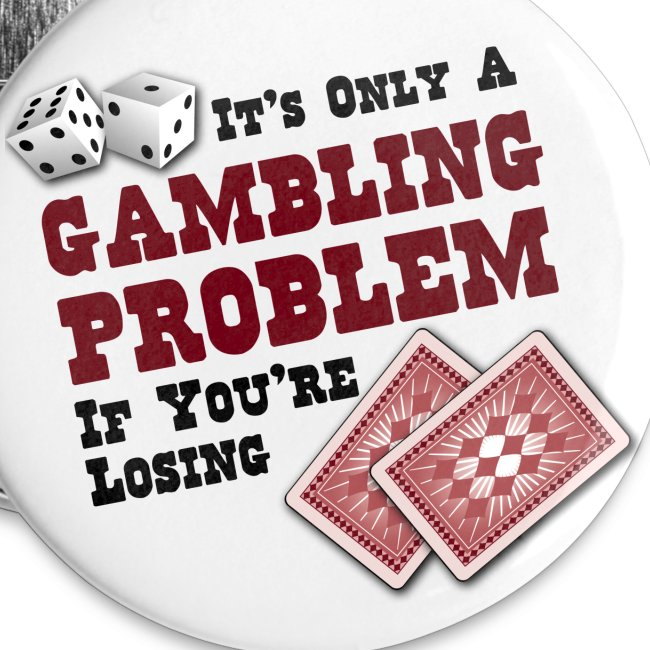 Gambling Problem Buttons