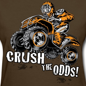 Crush The Odds - Women's T-Shirt