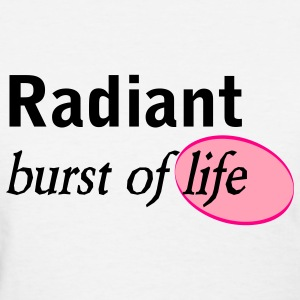 Radiant - Women's T-Shirt