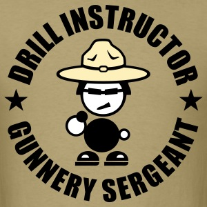 Drill Instructor Gunnery Sergeant T-Shirts - Men's T-Shirt