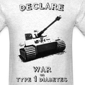 Declare War on Type 1 Diabetes! - Men's T-Shirt