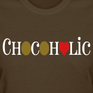 Design ~ Chocoholic, Womens Chocolate Lover Heart T-Shirt, Brown, Gold, Red