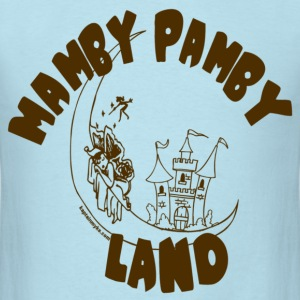 Mamby Pamby Land T-Shirt - Men's T-Shirt