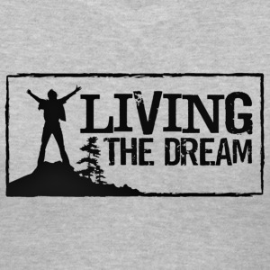 Women's Living the Dream T-Shirt - Women's V-Neck T-Shirt