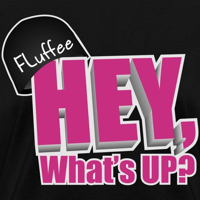 Womens T-shirt Hey, What's up?