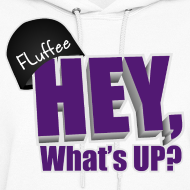 Design ~ Womens Hoodie Hey, What's up?