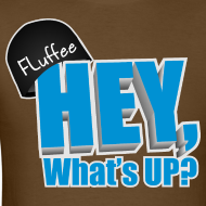 Design ~ Mens T-shirt Hey, What's up?