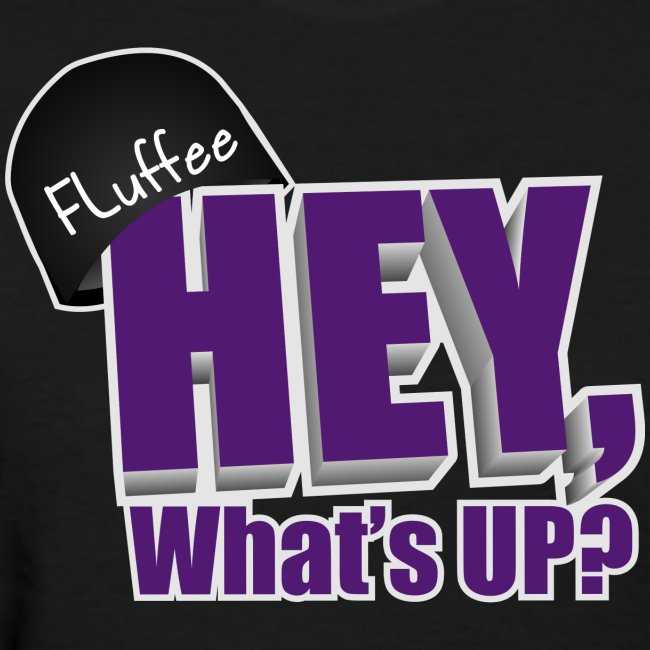 Womens T-shirt, Hey, What's up?