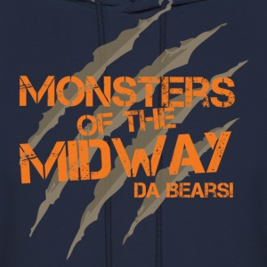 Monsters of the Midway! Da Bears! - Men's Hoodie