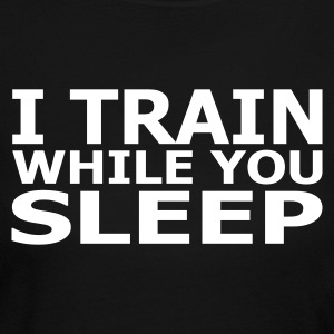 I Train While You Sleep Women's Long Sleeve Jersey Tee - Women's Long Sleeve Jersey T-Shirt
