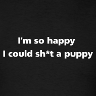 Design ~ MENS SIMPLE: Sh*t a puppy