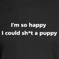 Design ~ MENS LONG: Sh*t a puppy