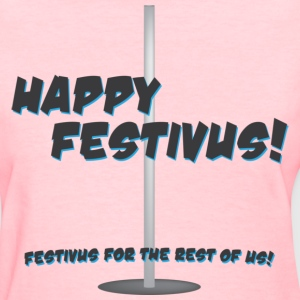 happy_festivus - womens - Women's T-Shirt