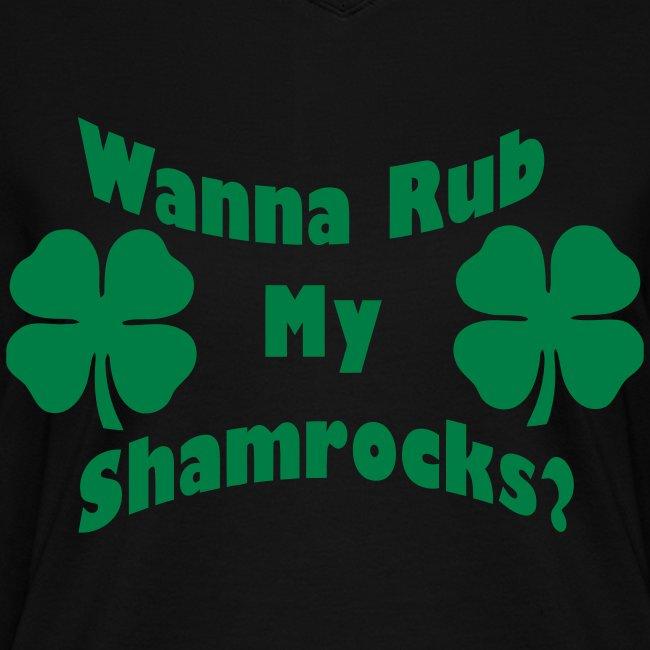 Wanna Rub My Shamrocks
