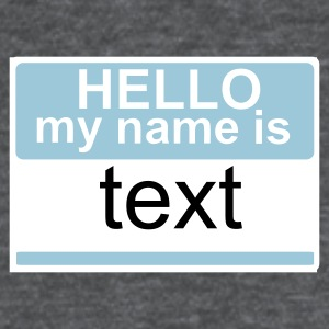 My Name Is  - Women's T-Shirt