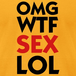 OMG WTF SEX LOL (2c) T-Shirts - Men's T-Shirt by American Apparel