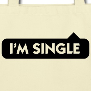 I'm Single (1c) Bags  - Eco-Friendly Cotton Tote