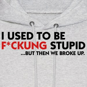 I used to be fucking stupid (2c) Hoodies - Men's Hoodie