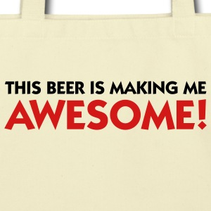 This Beer Makes Me Awesome (2c) Bags  - Eco-Friendly Cotton Tote