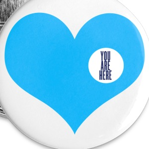 you are here - love and valentine's day gift Buttons - Small Buttons
