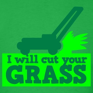 I will cut your grass simple lawn mower T-Shirts - Men's T-Shirt
