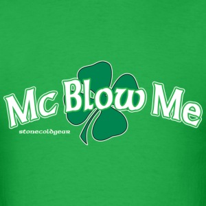 St. Patrick's Day Mc Blow Me T-Shirts - Men's T-Shirt