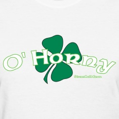 St Patrick's Day O'Horny Women's T-Shirts