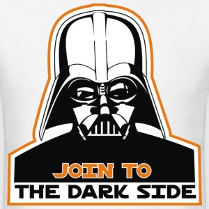 Join To The Dark Side - Men's T-Shirt