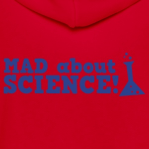 mad about science ! with test tube Zip Hoodies/Jackets - Unisex Fleece Zip Hoodie by American Apparel